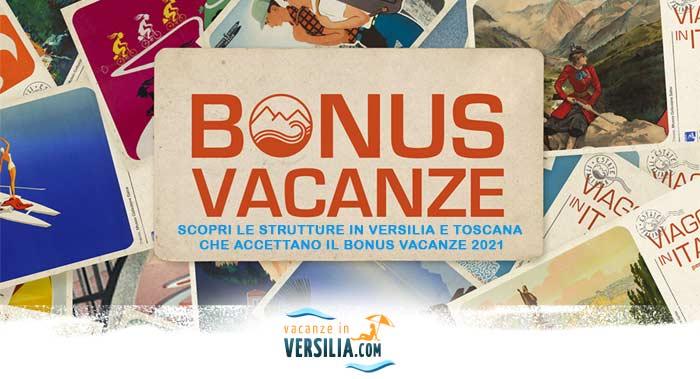Bonus Vacanze 2020 - Hotel, camping e beb della Versilia e Toscana
